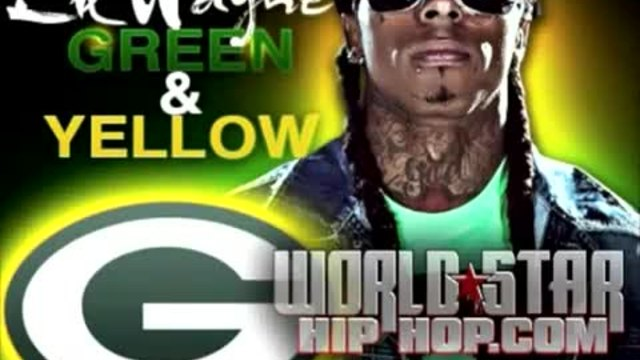 Lil Wayne- Green  Yellow