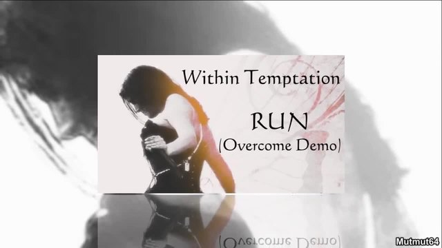 Within Temptation - Run [Overcome Demo]