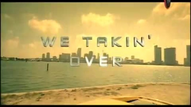"DJ Khaled, Akon & TI ""We Takin' Over"""