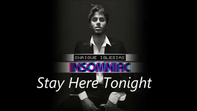 Enrique Iglesias - Stay Here Tonight