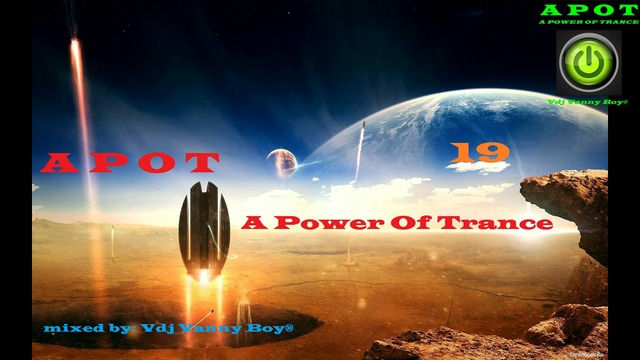 A Power Of Trance [APOT] «19» Силата на Транса