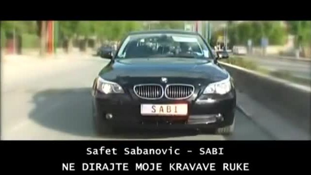 Safet Sabanovic Sabi - Ne dirajte moje krvave ruke ( Official Video)
