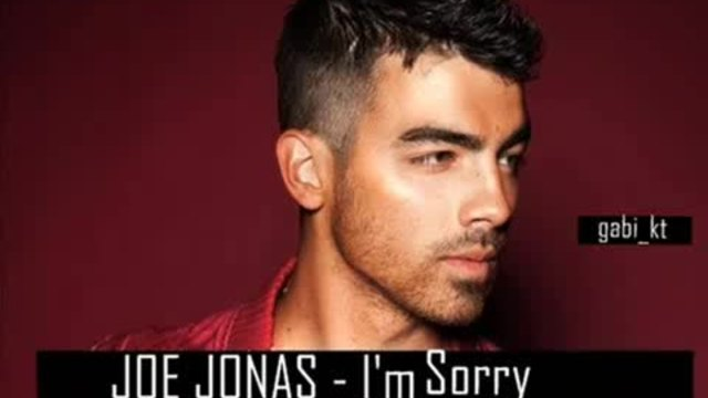 New 2o11 Strahotna Joe Jonas - I m Sorry